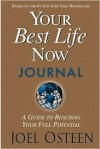 Your Best Life Now Journal - Joel Osteen