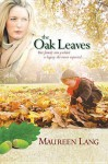 The Oak Leaves - Maureen Lang