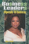 Oprah Winfrey (Business Leaders) - Judy L. Hasday
