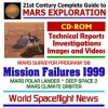 21st Century Complete Guide To Mars Exploration: Mission Failures 1999: Mars Surveyor Program '98 Flights That Failed Mars Polar Lander, Deep Space 2, And Mars Climate Orbiter, With Technical Reports, Investigations, Images, And Videos - World Spaceflight News