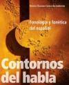 Contornos del habla: Fonologia y fonetica del espanol - Denise Cloonan Cortez de Andersen