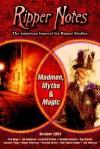 Ripper Notes: Madmen, Myths and Magic - Dan Norder, Paul Begg, Wolf Vanderlinden