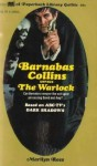 Barnabas Collins Versus the Warlock - Marilyn Ross