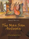 The Man From Autumn - Mario Martinez