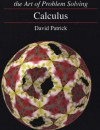 Calculus AND Solutions Manual (The Art of Problem Solving) - David Patrick