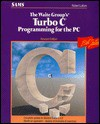 The Waite Group's Turbo C Programming for the PC - Robert Lafore