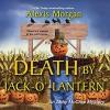 Death By Jack-O'-Lantern - Coleen Marlo, Alexis Morgan