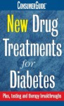 New Drug Treatments for Diabetes - Dana Armstrong