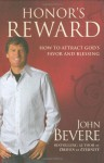 Honor's Reward: How to Attract God's Favor and Blessing - John Bevere