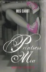 Printsess Mia. Printsessi päevikud IX - Meg Cabot, Piret Orav