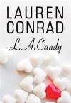 L.A. Candy - Lauren Conrad, Tiina Julin