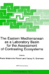 The Eastern Mediterranean as a Laboratory Basin for the Assessment of Contrasting Ecosystems - Paola Malanotte-Rizzoli
