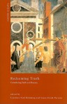 Redeeming Truth: Considering Faith and Reason - Laurence Paul Hemming, Susan Frank Parsons