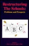Restructuring The Schools: Problems And Prospects - John Lane