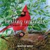 Nesting Instincts: A Bird's-Eye View - Jennifer Barry Designs, Maryjo Koch