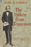 The Yankee from Tennessee - Noel B. Gerson