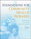 Foundations for Community Health Workers (Jossey-Bass Public Health) - Tim Berthold, Alma Avila, Jennifer Miller