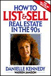 How to List & Sell Real Estate in the 90's - Danielle Kennedy
