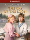 The Cry of the Loon (American Girl Mysteries) - Barbara Steiner, Jean Paul Tibbles