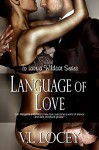 Language of Love (To Love a Wildcat Book 5) - V.L. Locey