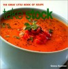 Take Stock: The Great Little Book of Soups - Emma Summer