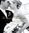 Beautiful Weddings: Hundreds Of Stylish Ideas For Your Big Day - Carole Hamilton
