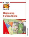 Nelson English - Red Level Beginning Fiction Skills - John Jackman