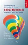 Spiral Dynamics: Leadership, Werte und Wandel (German Edition) - Don Edward Beck, Christopher C. Cowan, Stiftung Authentisch Führen, Carl Polónyi