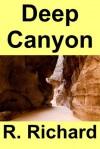 Deep Canyon - R. Richard