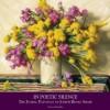 In Poetic Silence: The Floral Paintings of Joseph Henry Sharp - Thomas Minckler, Rick Newby, Joseph Henry Sharp