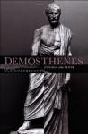 Demosthenes: Statesman and Orator - Ian Worthington