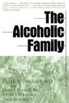 The Alcoholic Family - Peter Steinglass, Steven J. Wolin, Linda A. Bennett, David Reiss
