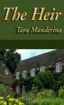 The Heir - Tara Manderino
