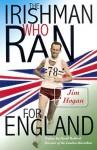 The Irishman Who Ran for England - Jim Hogan