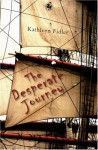 The Desperate Journey (Kelpies) - Kathleen Fidler