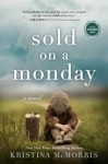Sold On a Monday - Kristina McMorris