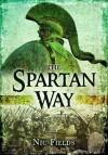 The Spartan Way - Nic Fields