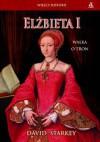 Elżbieta I. Walka o tron - David Starkey