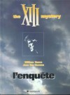 L'enquête : the XIII mystery - Jean Van Hamme, William Vance