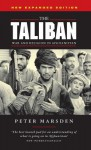 The Taliban: War and Religion in Afghanistan - Peter Marsden