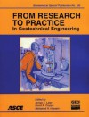 From Research to Practice in Geotechnical Engineering - American Society of Civil Engineers, Mohamad Hussein, James Laier, David Crapps, American Society of Civil Engineers, Geo-Institute Staff