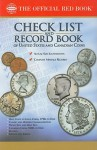 The Official Red Book Check List and Record Book of United States and Canadian Coins - Whitman Publishing Co