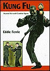 Kung Fu: Martial Art and Combat Sport - Eddie Ferrie