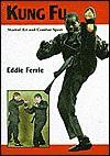 Kung Fu: Martial Art and Combat Sport - Eddie Ferrie