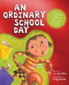 An Ordinary School Day - Cindy Revell