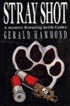 Stray Shot - Gerald Hammond