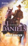 Dead Ringer (Whitehorse, Montana: The McGraw Kidnapping) - B.J. Daniels