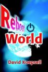 Reboot World - David R. Koepsell