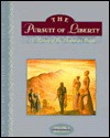 The Pursuit of Liberty: A History of the American People - R. Jackson Wilson, James Gilbert, Stephen Nissenbaum, Donald M. Scott