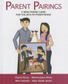 Parent Pairings: A Wine Pairing Guide for the Joys of Parenthood - Mike Nemeth, Cheryl Durzy